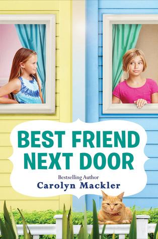 23399303  sc 1 st  Goodreads & Best Friend Next Door by Carolyn Mackler