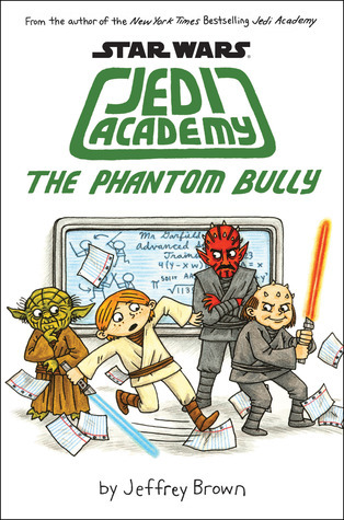 Star Wars: Jedi Academy, The Phantom Bully (Jedi Academy, #3)