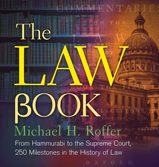 the-law-book-from-hammurabi-to-the-international-criminal-court-250-milestones-in-the-history-of-law