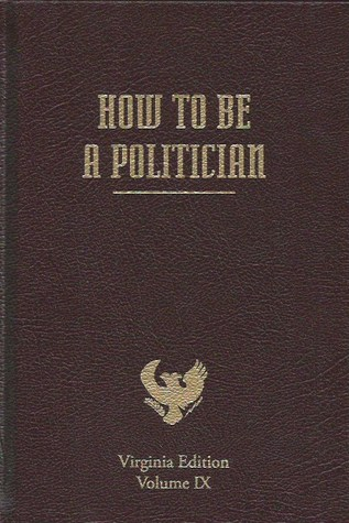 How To Be a Politician