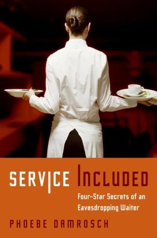 Service Included by Phoebe Damrosch