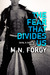 The Fear That Divides Us (T...