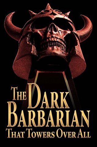 The Dark Barbarian That Towers Over All: The Robert E. Howard LitCrit MegaPack