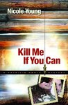 Kill Me If You Can (Patricia Amble, #2)