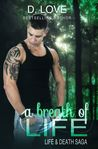 A Breath of Life ( Life & Death Saga Book #2)