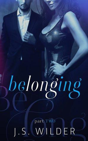 Belonging: Part II (Belonging, #2)