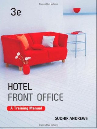 hotel front office a training manual by sudhir andrews rh goodreads com Hotel Housekeeping Training Topics Housekeeping Training Guide