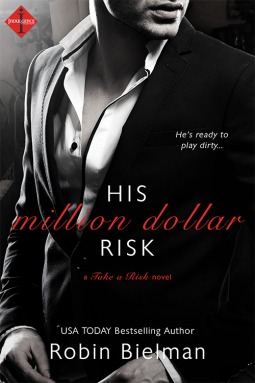 His Million Dollar Risk (Take a Risk, #3)