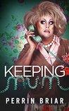 Keeping Mum by Perrin Briar