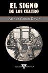 El signo de los cuatro by Arthur Conan Doyle
