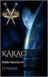 Karac by T.J. Yelden