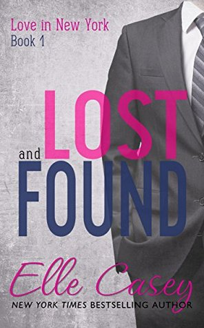 Lost and Found by Elle Casey