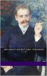 My Saucy Secret Life: Volumes 1 - 11