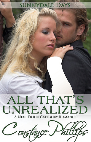 All That's Unrealized (SunnyDale Days, #3)