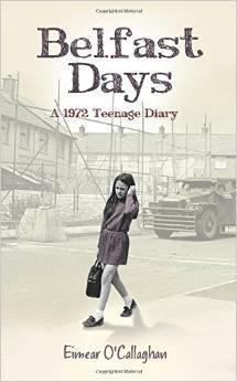 Belfast Days: a 1972 teenage diary