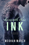 Beneath This Ink (Beneath, #2)