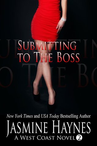 Submitting To The Boss (West Coast #2)