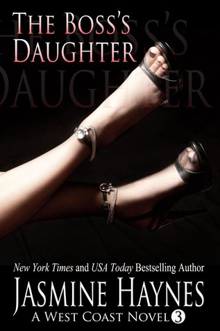 The Boss's Daughter (West Coast #3)