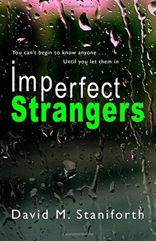 Imperfect Strangers by David M. Staniforth