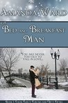 The Bed and Breakfast Man (Those Flirty Forties and Nifty Fifties Book 1)