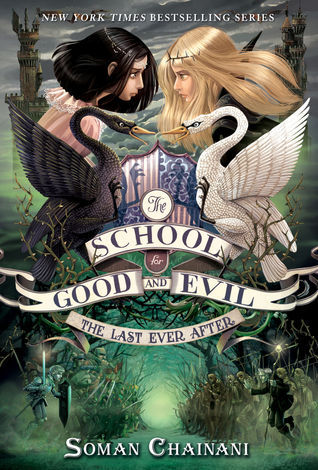 The Last Ever After (The School for Good and Evil, #3)