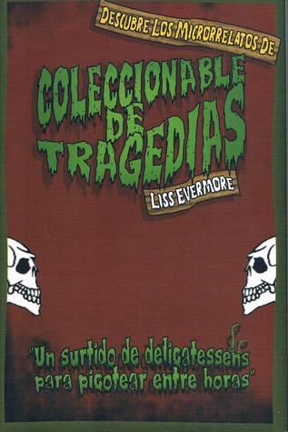 Coleccionable de tragedias por Liss Evermore - DJVU PDF FB2