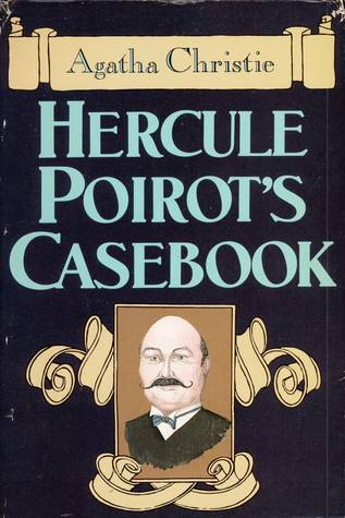 Ebook Hercule Poirot's Casebook by Agatha Christie read!