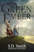 The Green Ember (The Green ...