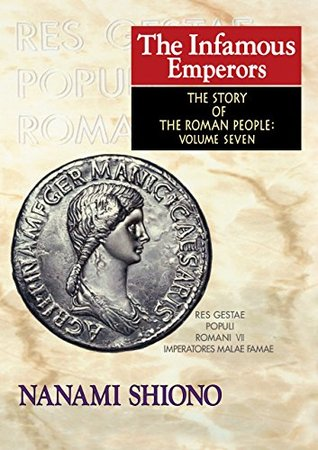 The Infamous Emperors - The Story of the Roman People vol. VII