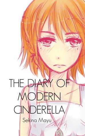 The Diary of Modern Cinderella
