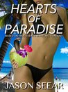 Hearts Of Paradise by Jason Seear