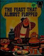 The Feast That Almost Flopped (Arch Books)