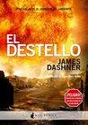 El Destello by James Dashner