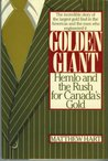 Golden giant: Hemlo and the rush for Canada's gold