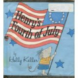Henry's Fourth of July by Holly Keller