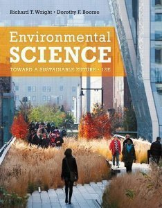 Environmental Science Toward a Sustainable Future 12/e