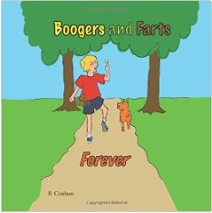 Boogers and Farts Forever