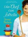 Una chef con estrella by Jenny Nelson