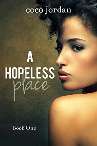 A Hopeless Place (Richmond-Banks Brothers #1)