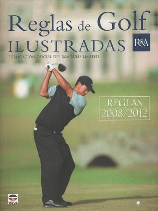 Reglas de Golf Ilustradas (2008/2012)