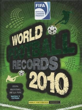 World Football Records 2010