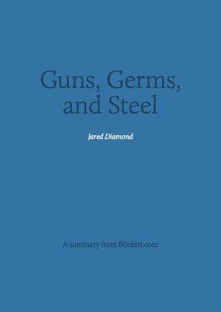 Key insights from Guns, Germs, and Steel - The Fates of Human Societies