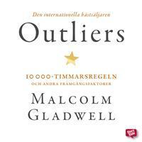Outliers -10000-timmarsregeln och andra framgångsfaktorer