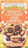 Murder Can Stunt Your Growth (Desiree Shapiro Mystery, #3)