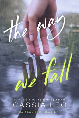 The Way We Fall by Cassia Leo