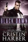 Black Dawn by Cristin Harber
