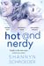 Hot & Nerdy