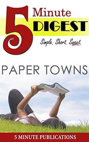Paper Towns: 5 Minute Digest