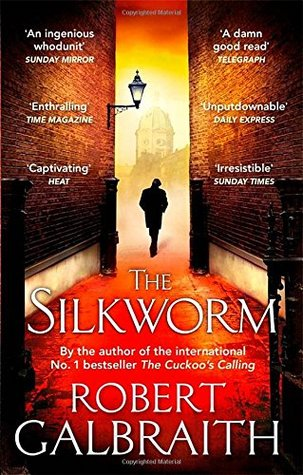 The Silkworm (Cormoran Strike, #2)