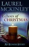 Echoes of Christmas (Echoes trilogy)
